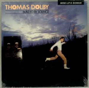 Thomas Dolby Blinded Me with Science