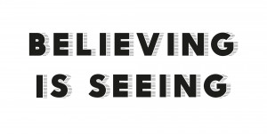 Believing Seeing