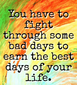 you good days are yet to come but only if you want and try your best ...