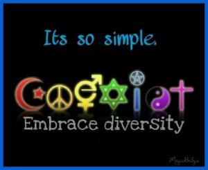 Embrace Diversity. Coexist.