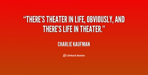 Quotes About Drama and Theatre