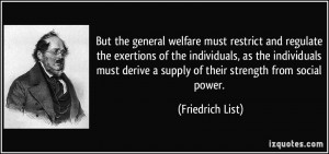 quote-but-the-general-welfare-must-restrict-and-regulate-the-exertions ...