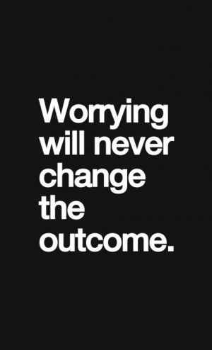 About worrying