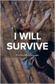 will survive.