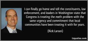 the constituents, law enforcement, and leaders in Washington state ...