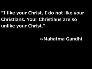 Gandhi quote - A quote every Christian should keep stored in their ...