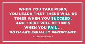 Ellen Degeneres, Ellen DeGeneres Quote, Success, Failure, Girl ...
