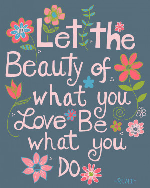 Let the Beauty, Rumi Quote, Illustration Art Print
