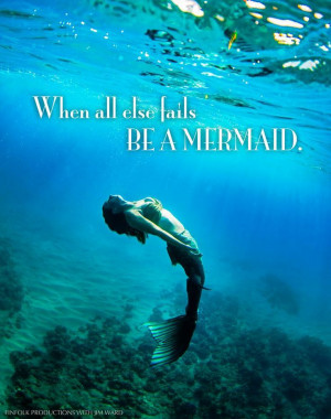 Mermaid Quotes Pinterest Mermaid quotes. via pearlie