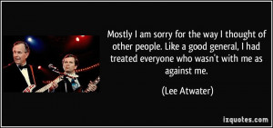 quote-mostly-i-am-sorry-for-the-way-i-thought-of-other-people-like-a ...