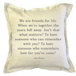 Back > Quotes For > Quotes About Friends For Life