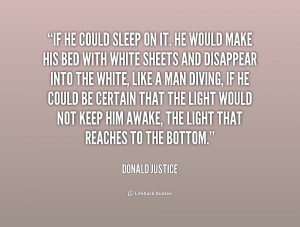 Donald Justice Quotes