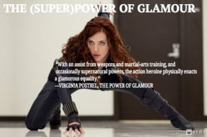 ... Virginia Postrel #glamour #superhero #action #actionheroine #