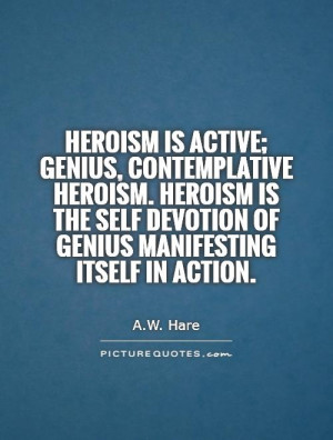 Heroism Quotes On Self