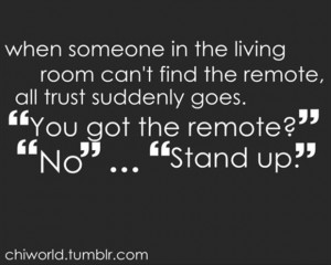 tv remote, funny quotes