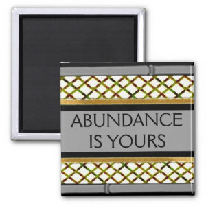 word_quote_abundance_is_yours_fridge_magnet ...