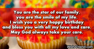 ... happy birthday and bless you with all my love and care. May God always