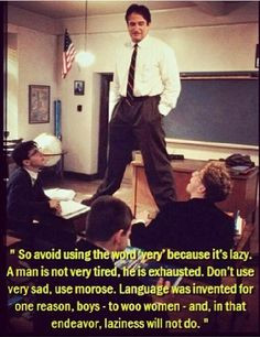 Dead Poet Society-One of my favorite quotes from the movie, next to ...