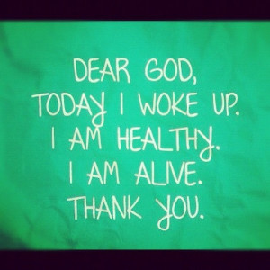 Dear God quote #quote AMEN! Thank you Lord for each new day!