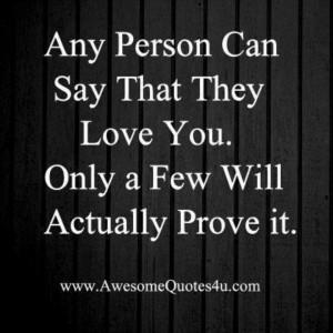 Prove you love me.....: True Quotes, Creative Ideas, Google Search ...