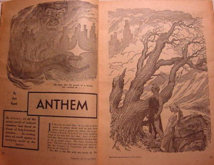 ayn rands anthem Free essay: ayn rand's anthem in the novel anthem by ayn rand there are many themes these themes include love, desire, equality, freedom, and individuality.