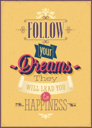Quotes Follow Your Dreams