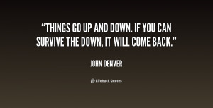 quote-John-Denver-things-go-up-and-down-if-you-175888.png