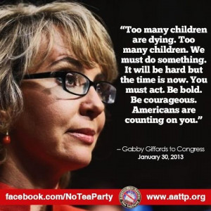 Gabby Giffords, former Congresswoman from my District.