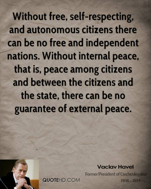 ... internal peace, that is, peace among citizens and between the citizens