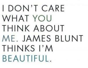 fun, james blunt, love, quote, true, yolo