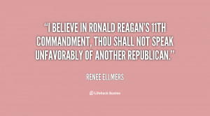 believe in Ronald Reagan's 11th commandment, thou shall not speak ...
