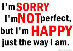 NOT PERFECT...!