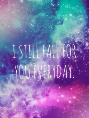 fall for you everyday