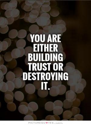 Quotes Building Trust ~ Trust Quotes - Meetville