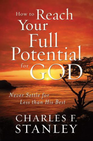 How to Reach Your Full Potential for God, bible, bible study, gospel ...