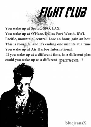 famous quotation from fight club 1999 by tyler durden