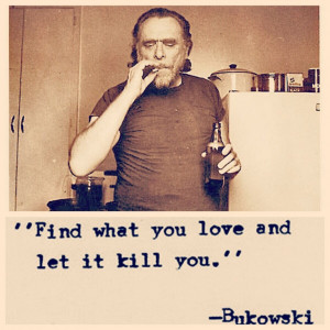 ... quote-by-charles-bukowski-in-vintage-capture-charles-bukowski-quotes