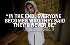 of your actions music life quotes quotes faves quotes 3 drake quotes ...