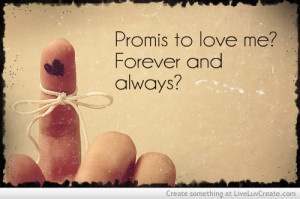 cute, girls, keep your promis, love, pretty, quote, quotes