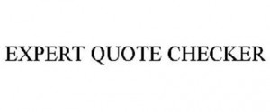 ... > Advertising, Business & Retail Services > EXPERT QUOTE CHECKER