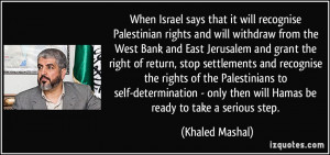 will recognise Palestinian rights and will withdraw from the West Bank ...