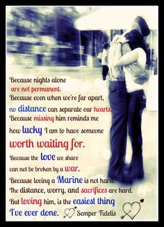 ... way i could never love another more than i love my husband my marine