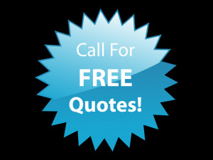 Call for Free Quotes!