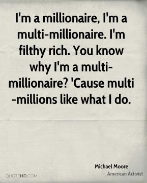 michael-moore-michael-moore-im-a-millionaire-im-a-multi-millionaire ...