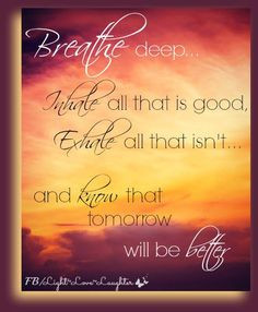 BREATHE / deep breathing / relaxation / quotes on strength / #quote ...