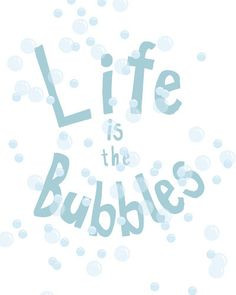 life is the bubbles.. little mermaid quote.. by studiomarshallarts ...