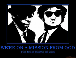 ... blues men are angels demotivational poster tags movie quotes the blues