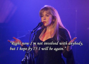 08 Stevie Nicks Quotes To Live By Stevie Nicks Quotes To Live By