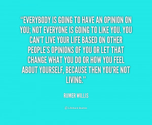 quote-Rumer-Willis-everybody-is-going-to-have-an-opinion-215303.png