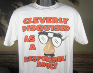 Cleverly Disguised T Shirt, front design, white or black T shirt, very ...
